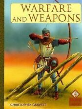 Warfare And Weapons (Medieval History) by Gravett, Christopher