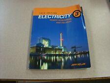 Electricity 3: Power Generation and Delivery by Keljik, Jeffrey