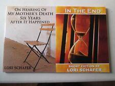 LORI SCHAFER LOT OF 2 LARGE PRINT PAPERBACKS Hearing of My Mother's Death Memoir