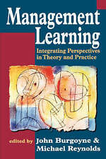 NEW Management Learning: Integrating Perspectives in Theory and Practice