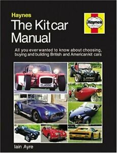 The Kit Car Manual by Ayre, Iain Hardback Book The Cheap Fast Free Post