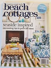 BEACH COTTAGES COAST-TO-COAST SYLE AUGUST, 2017 BRAND NEW MAGAZINE