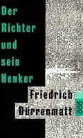 Der Richter und sein Henker. von Dürrenmatt, Friedrich | Buch | Zustand gut