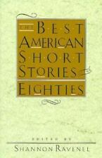 The Best American Short Stories of the Eighties Edited by Shannon Ravenel HC DJ