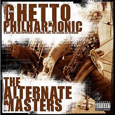 Ghetto Philharmonic - Alternate Masters