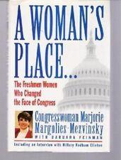 A Woman's Place by Barbara Feinman, Marjorie Margolies-Mezvinsky, Hardback
