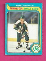 1979-80 OPC # 206 NORTH STARS BOBBY SMITH   ROOKIE EX-MT CARD (INV# C4562)