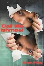 NEW Call Me Ishmael by Erick Flaig