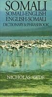 Somali-English, English-Somali Dictionary and Phrasebook, Paperback by Awde, ...