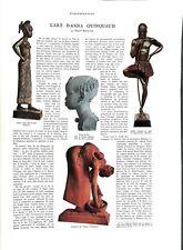 Exposition coloniale de Paris Art d'Anna Quinquaud sculptrice ILLUSTRATION 1931