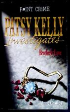 Patsy Kelly Investigates-Brotherly Love (Point Crime) by Anne Cassidy (P/B 1997)