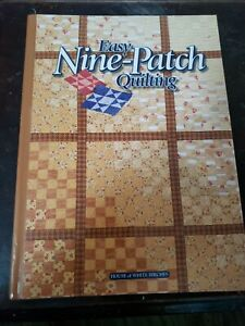 Easy Nine-Patch Quilting Hardcover House of White Birches
