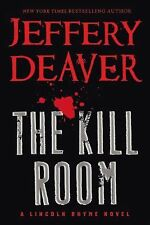 The Kill Room by Jeffery Deaver (2013, Hardcover) LINCOLN RHYME #10!