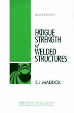 Woodhead Publishing Series in Welding and Other Joining Technologies: Fatigue.