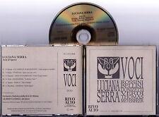 LUCIANA SERRA - Arie d'Opera Orchestra Sinfonica RAI Ediz. Speciale 1990 CD RARO