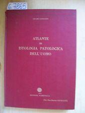 C. CAVALLERO - ATLANTE DI ISTOLOGIA PATOLOGICA DELL'UOMO - EDIZIONE FARMITALIA