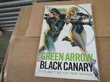 UNREAD GREEN ARROW AND BLACK CANARY  TRADE PAPERBACK