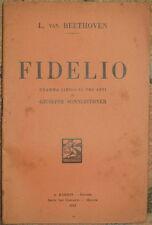 LUDWIG VAN BEETHOVEN FIDELIO DRAMMA LIRICO GIUSEPPE SONNLEITHNER 1932 TEATRO