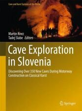Cave Exploration in Slovenia : Discovering over 350 New Caves During Karstolo...