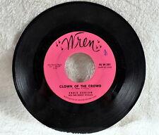 Eddie Garson - Clown of the Crowd/I'm Serious - WREN Label #45 W-301 45 RPM-Good