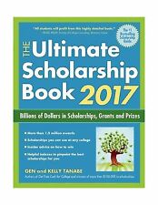The Ultimate Scholarship Book 2017: Billions of Dollars in Scho... Free Shipping