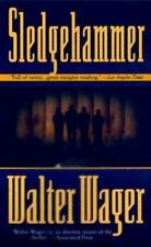 Sledgehammer, Wager, Walter, 0812510380, Book, Acceptable