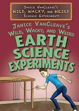 JANICE VANCLEAVE'S WILD, WACKY, AND WEIRD EARTH SCIENCE EXPERIMENTS - VANCLEAVE,