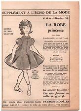 ▬► Patron Couture Supplément Écho de la Mode Robe princesse 5/6/7 Ans N°49 1960