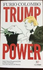 (ITALIAN Book; Softcover)  TRUMP POWER by Furio Colombo  Ships from Florida USA