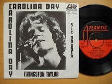 """LIVINGSTON TAYLOR Carolina Day / Sit On Back 45 7"""" single 1970 Sweden"""