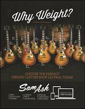 Gibson Custom Shop Les Paul guitars choose your weight 8 x 11 Sam Ash ad print
