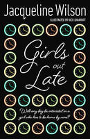 """""""AS NEW"""" Girls Out Late, Wilson, Jacqueline, Book"""
