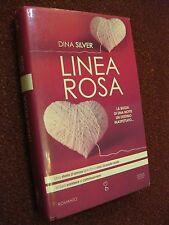 LINEA ROSA - DINA SILVER  - ROMANZO - EDITORE NEWTON