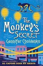 The Monkey's Secret, Good Condition Book, Gennifer Choldenko, ISBN 9781471403521