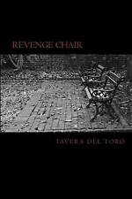 NEW Revenge Chair by Tavera Del Toro