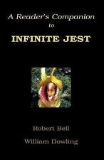 A Reader's Companion to Infinite Jest by Thomas R. Edwards (2005, Paperback)