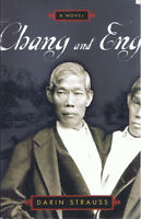 Chang and Eng by Darin Strauss (2001, Paperback, Dutton)