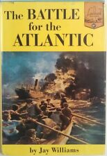 [Landmark Books #87] The Battle for the Atlantic by Jay Williams