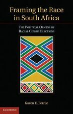 Framing the Race in South Africa: The Political Origins of Racial Census Electio