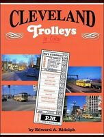 CLEVELAND TROLLEYS in Color: Cleveland and Lakefront Suburbs -- (NEW BOOK)