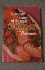 DOMINION GROCERY STORE Vintage Canada COOKBOOK MAINLY BECAUSE OF THE MEAT 1969