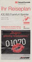 IHR REISEPLAN DB ICE 893 FRANKFURT-SPRINTER JULI 1999  (AGK1617)