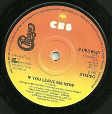 CHICAGO - IF YOU LEAVE ME NOW / TOGETHER AGAIN - CBS 1976 - CLASSIC 70s ROCK AOR