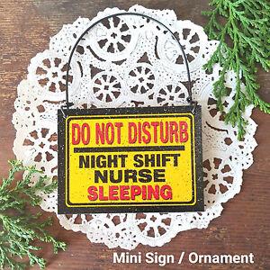 Doorknob Mini Sign * Night Shift Nurse Sleeping Do Not Disturb Medical Hospital