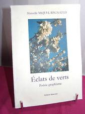 ENVOI AUTOGRAPHE / ÉCLATS DE VERTS Poésie-graphisme Manoelle Miquel Regnauld