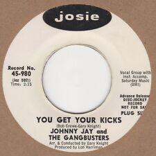 Johnny Jay y el Gangbusters usted consigue su patadas Josie Demo 45-980 Soul Norther