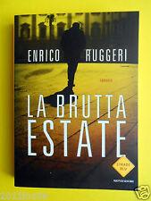 libri mondadori enrico ruggeri la brutta estate books romanzo noir strade blu gq