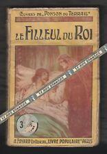 Le Filleul du Roi de Ponson du Terrail, illustré/ G.Starace. Livre Pop. A.Fayard