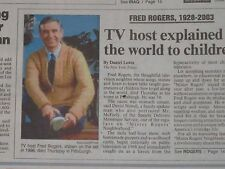 1928 - 2003 ~ FRED ( MR. ) RODGERS / HAS DIED AT 74