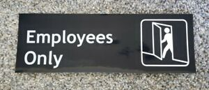 EMPLOYEES ONLY Sticker Sign 9x3 inch MADE IN USA not CORPORATE Door Window Glass